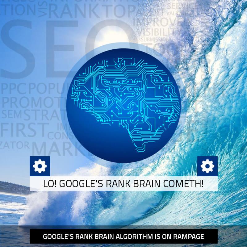 Lo! Google's Rank Brain Cometh!