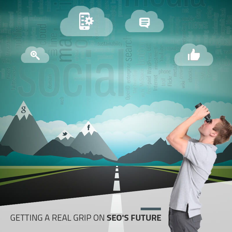 Getting A Real Grip On SEO's Future