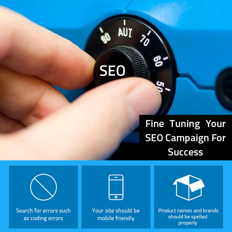 Fine Tuning Your SEO Campaign For Success