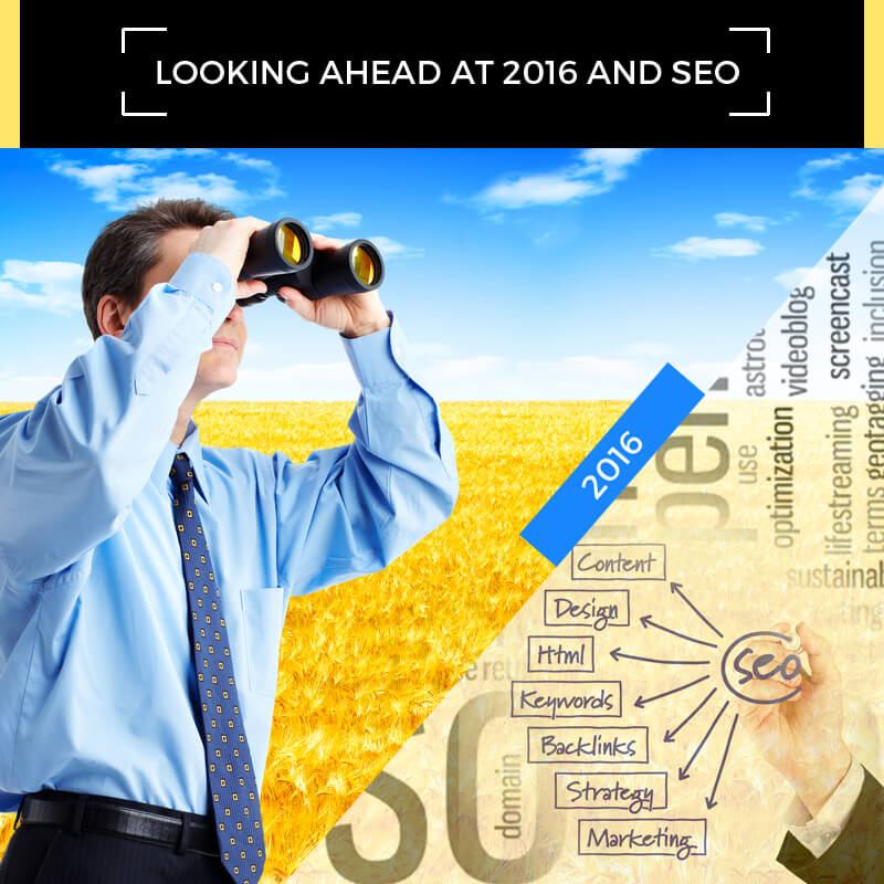 Looking Ahead At 2016 And SEO