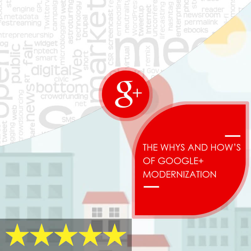 The Whys and How's of Google+ Modernization