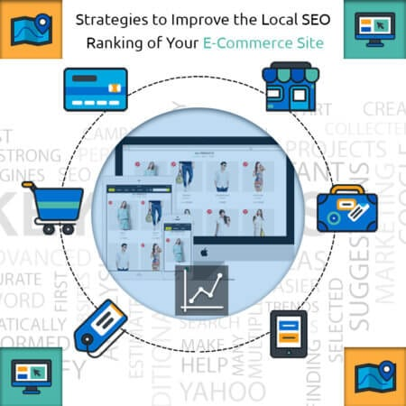 Strategies to Improve the Local SEO Ranking of Your E-Commerce Site