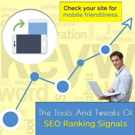The Tools And Tweaks Of SEO Ranking Signals