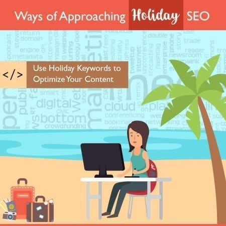 Ways of Approaching Holiday SEO