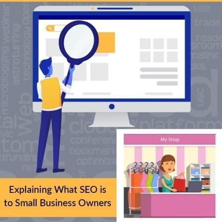 Explaining What SEO Is To Small Business Owners