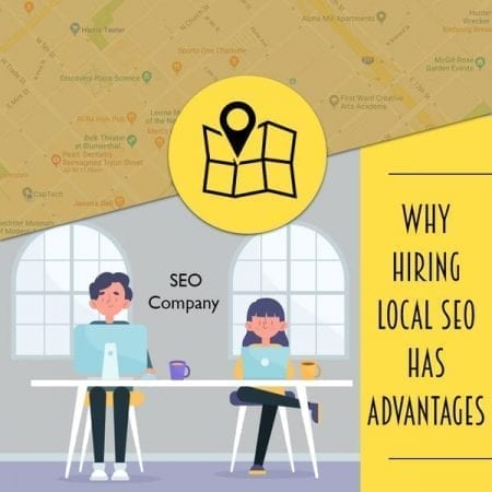 Why Hiring Local SEO Has Advantages