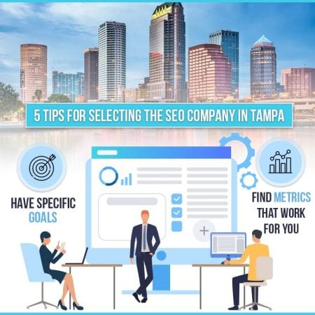 5 Tips For Selecting The SEO Company In Tampa