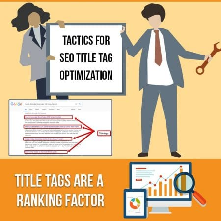 Tactics For SEO Title Tag Optimization